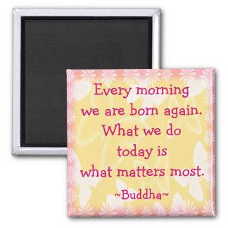 Buddha Morning Motivation Quotation Magnet
