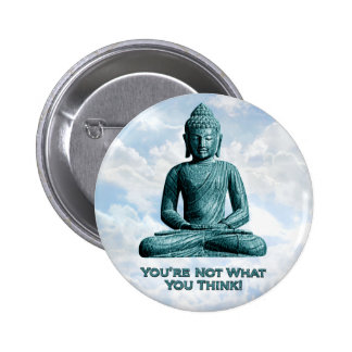 Buddha Not What You Think - Button