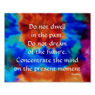 Buddha Past Present and Future Tie Dye Poster