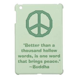Buddha Peace Quote iPad Mini Case