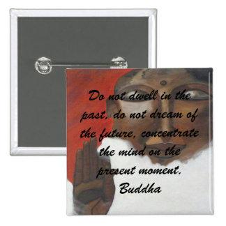 Buddha Quotation on painted buddha 15 Cm Square Badge