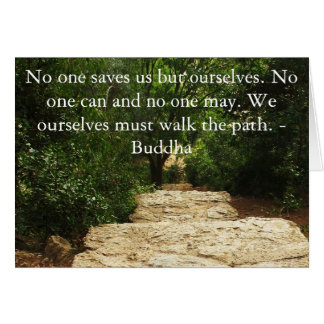 Buddha QUOTE about personal salvation and choices Greeting Card