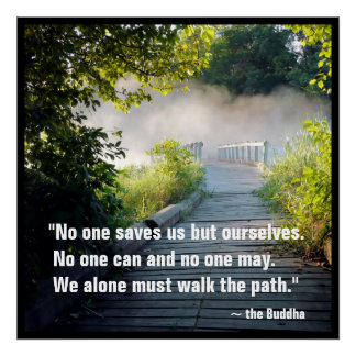 Buddha Quote Mysterious Misty Wooden Path Bridge Poster