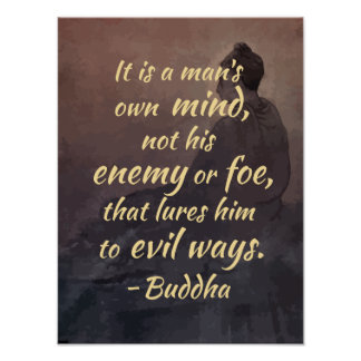Buddha Quote on The mind, Good and Evil Poster