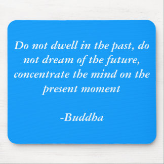 Buddhas Quotes Mouse Pad