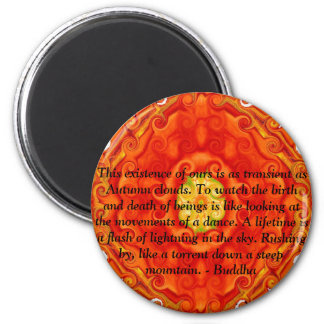 Buddhist Quote with vibrant spiritual design 6 Cm Round Magnet