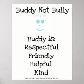 Buddy Not Bully Blue Boy Poster