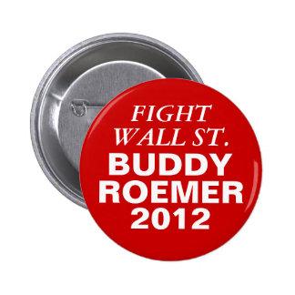 Buddy Roemer 2012 Fight Wall Street 6 Cm Round Badge