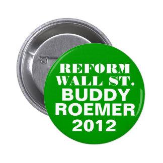 Buddy Roemer 2012 Reform Wall Street 6 Cm Round Badge