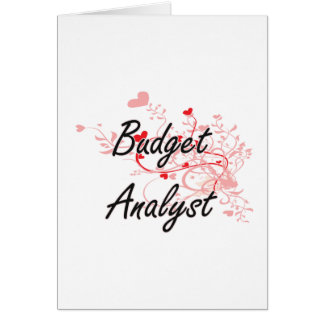 Budget Analyst Artistic Job Design with Hearts Greeting Card