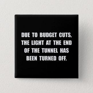 Budget Cuts 15 Cm Square Badge