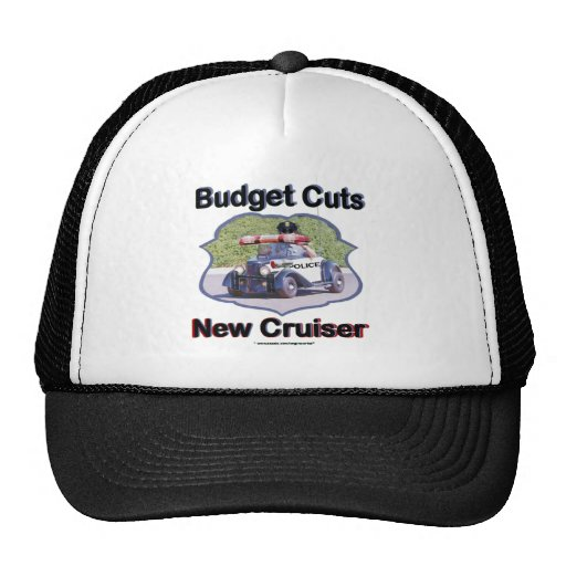 Budget Cuts New Cruiser Hats