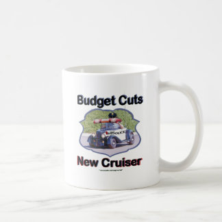 Budget Cuts New Cruiser Coffee Mugs