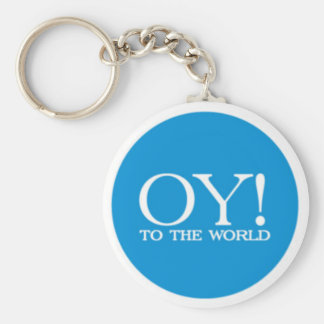 Budget Key Chain - Oy! to the World