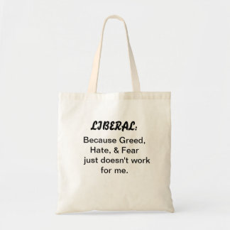 Budget-priced tote with liberal slogan