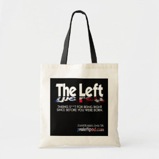Budget Tote - The Left, Defined...