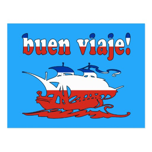 Buen Viaje - Good Trip in Chilean - Vacations Post Cards