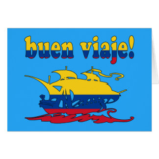 Buen Viaje - Good Trip in Colombian - Vacations Greeting Card