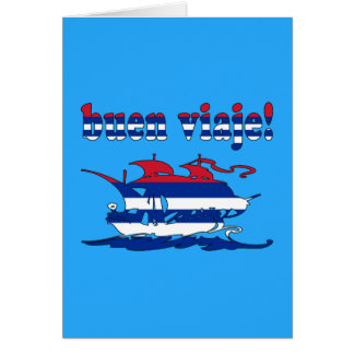 Buen Viaje - Good Trip in Cuban - Vacations Greeting Card