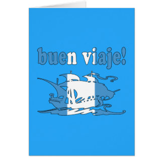 Buen Viaje - Good Trip in Guatemalan - Vacations Greeting Card