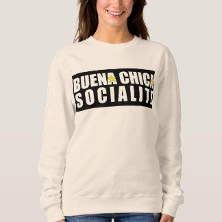 Buena Chica Socialite Sweatshirt