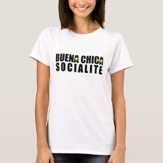 Buena Chica Socialite T-Shirt