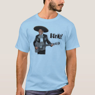Bueno! T-Shirt