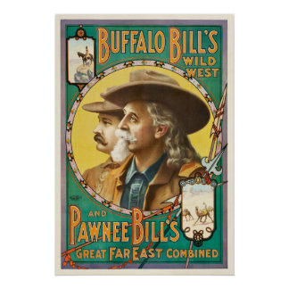 Buffalo Bill and Pawnee Bill Wild West Show Poster