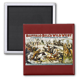 Buffalo Bill Wild West 1899 Square Magnet