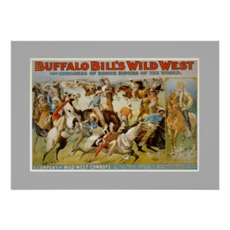 Buffalo Bill wild west show, c1899. Poster