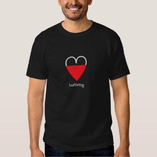Buffering T Shirts