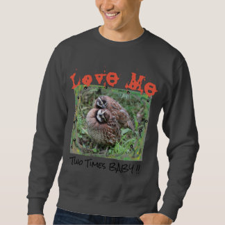 Buffy-crowned WoodPartridge Sweatshirt