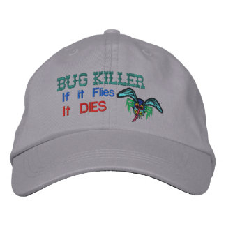 Bug Killer Embroidered Hat