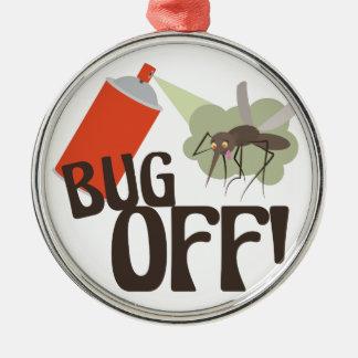 Bug Off! Metal Ornament