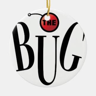Bug Theatre Gear Ceramic Ornament