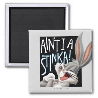 BUGS BUNNY™- Ain't I A Stinka! Magnet