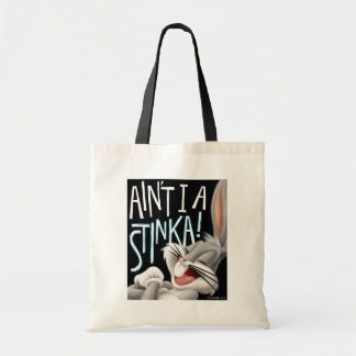 BUGS BUNNY™- Ain't I A Stinka! Tote Bag