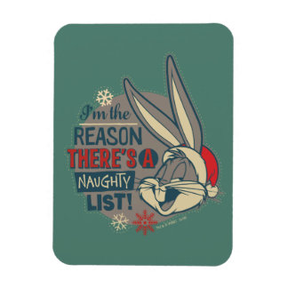 BUGS BUNNY™- The Reason There's A Naughty List Magnet