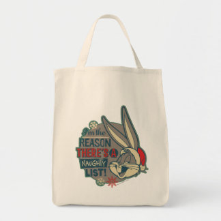 BUGS BUNNY™- The Reason There's A Naughty List Tote Bag