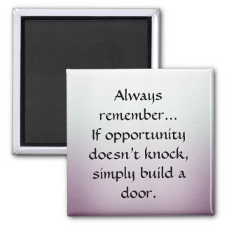 Build a Door Square Magnet