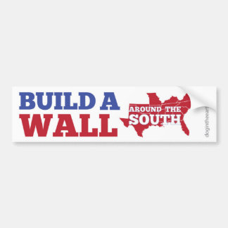 Build a Wall around the South Bumper Sticker