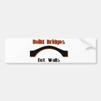 Build Bridges not Walls Protest Bumper Sticker
