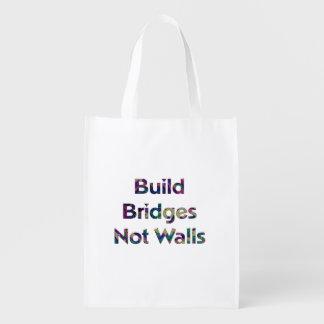 Build bridges not walls reusable bag