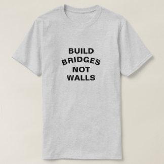 Build Bridges Not Walls Shirt