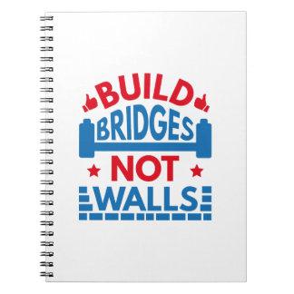 Build Bridges Not Walls Spiral Notebook