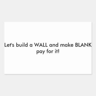 Build it. rectangular sticker