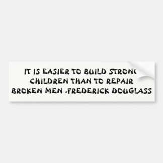 Build Strong Children Douglass Quote Bumper Sticker
