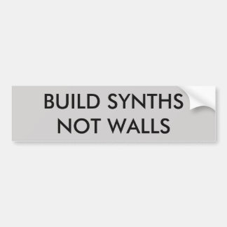 Build Synths Not Walls Sticker