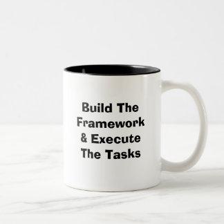 Build The Framework & Execute The Tasks Two-Tone Mug