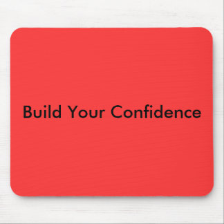 Build Your Confidence Mouse Pad